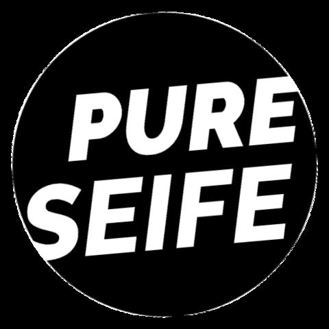 PURE SEIFE